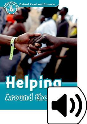 Oxford Read & Discover 6 Helping Around the World MP3 Audio (Lmtd+Perp)