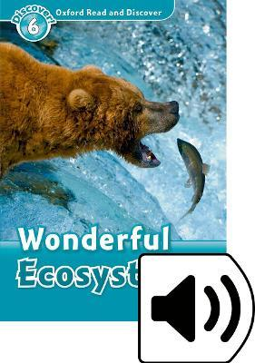 Oxford Read & Discover 6 Wonderful Ecosystems MP3 Audio (Lmtd+Perp)
