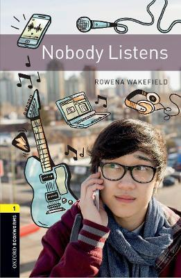 Oxford Bookworms Library: Level 1:: Nobody Listens audio pack