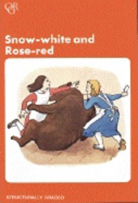 Snow White and Rose Red: 750 Headwords Junior level