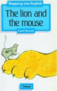 Stepping into English: Lion and the Mouse Grade 1