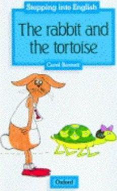 Stepping into English: Rabbit and the Tortoise Grade 1
