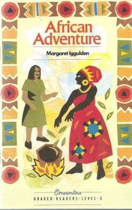 Streamline Graded Readers: African Adventure Level 3