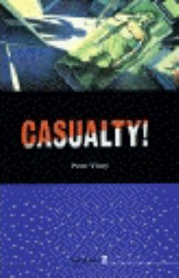 Storylines: Casualty! Level 2