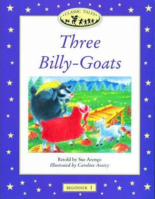 Classic Tales: Three Billy Goats Beginner level 1