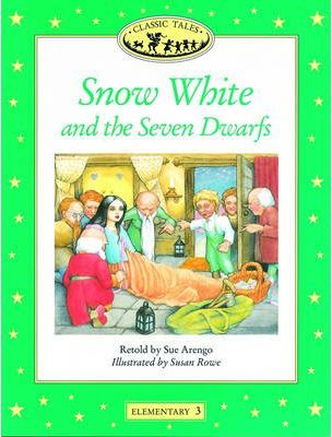 Classic Tales: Snow White and the Seven Dwarfs Elementary level 3