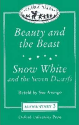 "Classic Tales: ""Beauty and the Beast"", ""Snow White and the Seven Dwarfs"" Level 3"