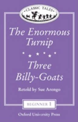 "Classic Tales: ""The Enormous Turnip"", ""The Three Billy Goats"" Beginner Level 1"