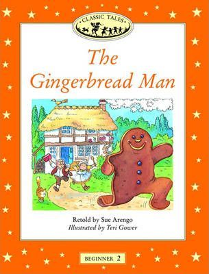 Classic Tales: Gingerbread Man Beginner level 2