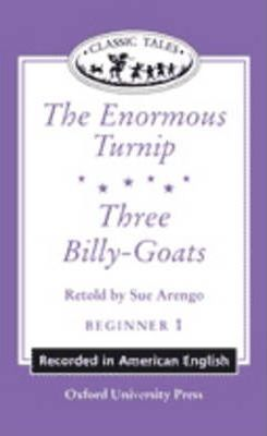 Classic Tales: 'The Enormous Turnip', 'Three Billy-goats'