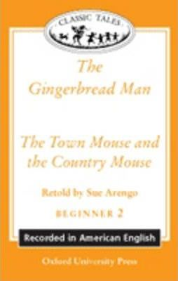 Classic Tales: 'The Gingerbread Man', 'The Town Mouse and the Country Mouse'
