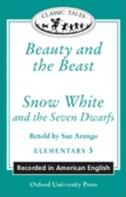 """Classic Tales: """"Beauty and the Beast"""", """"Snow White and the Seven Dwarfs"""""""