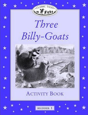 Classic Tales: Three Billy-goats Activity Book Beginner level 1