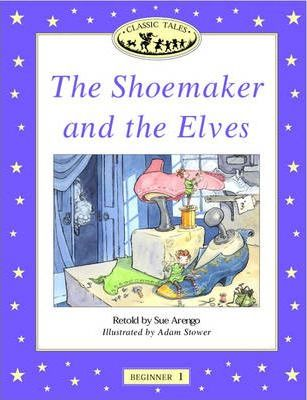 Classic Tales: Shoemaker and the Elves Beginner level 1