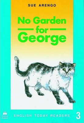 No Garden for George
