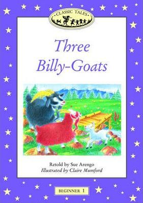 Classic Tales: Three Billy Goats Gruff Beginner level 1
