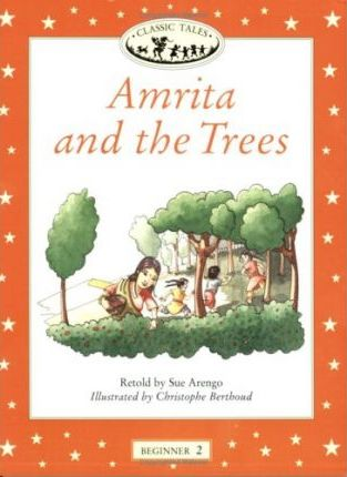 Classic Tales: Amrita and the Trees Beginner level 2