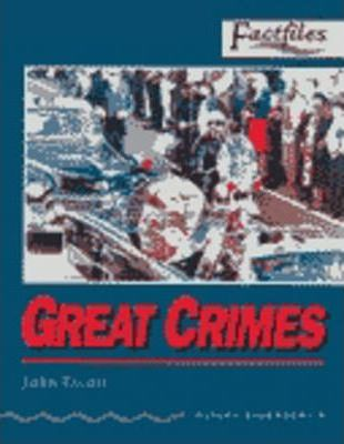 Factfiles: Great Crimes: 1400 Headwords