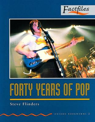 Factfiles: Forty Years of Pop: 700 Headwords