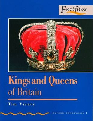 Factfiles: Kings and Queens of Britain: 400 Headwords