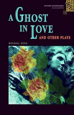 A Ghost in Love and Other Plays: 400 Headwords