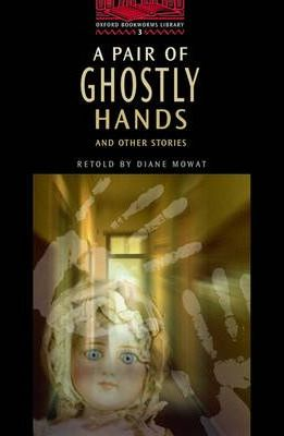 A Pair of Ghostly Hands and Other Stories: 100 Headwords
