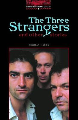 The Three Strangers and Other Stories: 1000 Headwords