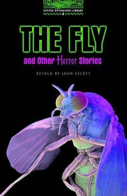 The Fly and Other Horror Stories: 2500 Headwords