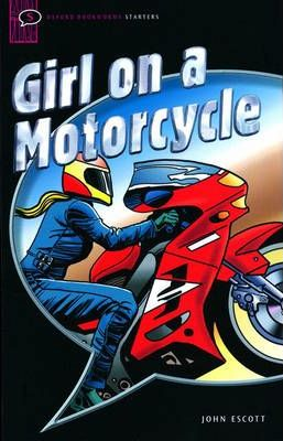 Girl on a Motorcycle: Narrative