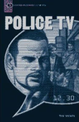 Police TV: Narrative