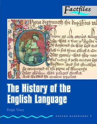 Factfiles: The History of the English Language