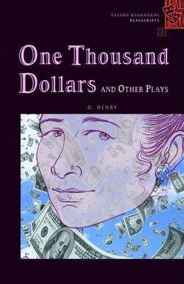 One Thousand Dollars and Other Plays: 700 Headwords