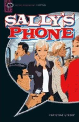"Oxford Bookworms Starters: Narrative: 250 Headwords: ""Sally's Phone"""