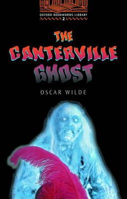 "Oxford Bookworms Library: Stage 2: 700 Headwords: ""the Canterville Ghost"" Cassette"