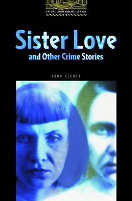 The Sister Love and Other Crime Stories: 400 Headwords