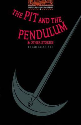 The Pit and the Pendulum and Other Stories: 700 Headwords