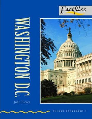 Factfiles: Washington D.C.: 400 Headwords