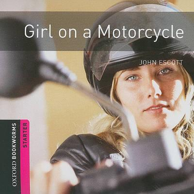 Girl on a Motorcycle: 250 Headwords