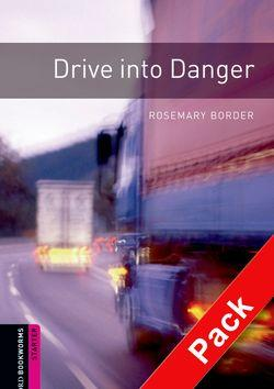 Oxford Bookworms Library: Starter Level:: Drive into Danger audio CD pack