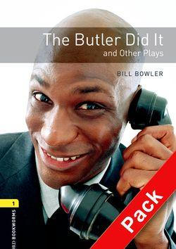 Oxford Bookworms Library: Level 1:: The Butler Did It and Other Plays audio CD pack