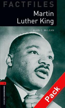 Oxford Bookworms Library Factfiles: Level 3:: Martin Luther King audio CD pack