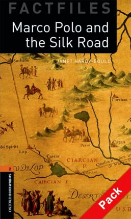 Oxford Bookworms Library Factfiles: Level 2:: Marco Polo and the Silk Road audio CD pack