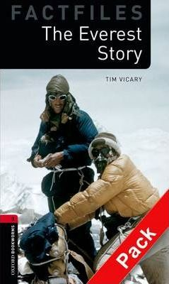 Oxford Bookworms Library Factfiles: Level 3:: The Everest Story audio CD pack