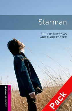 Oxford Bookworms Library: Starter Level:: Starman Audio CD pack