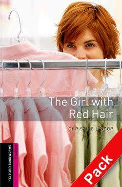 Oxford Bookworms Library: Starter Level:: The Girl with Red Hair audio CD pack