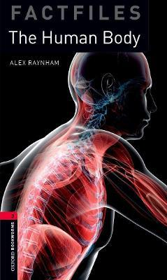 Oxford Bookworms Library Factfiles: Level 3:: The Human Body audio CD pack