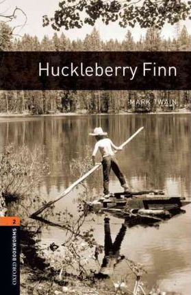 American Oxford Bookworms: Stage 2: Huckleberry Finn
