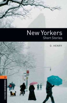 Oxford Bookworms Library: New Yorkers - Short Stories