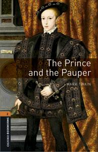 Oxford Bookworms Library: Level 2:: The Prince and the Pauper audio CD pack