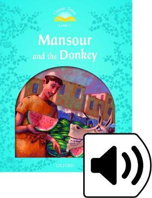 Classic Tales Second Edition: Level 1: Mansour and the Donkey e-Book & Audio Pack